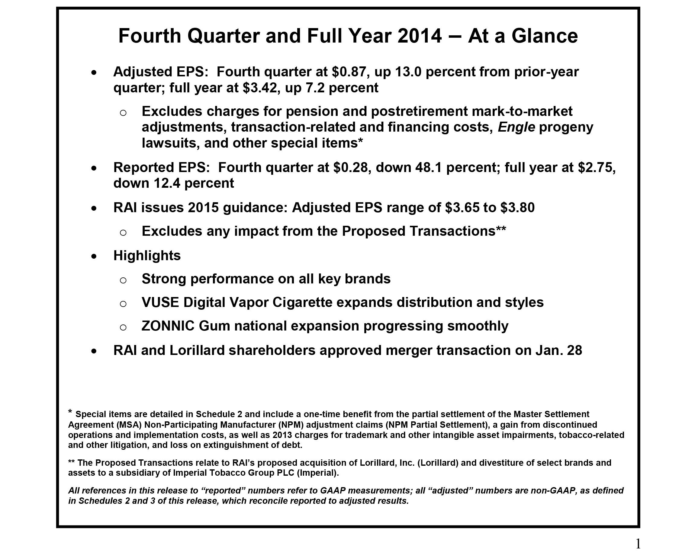 Reynolds american incorporated rai finishes strong year with 4q14 rai finishes strong year with 4q14 growth momentum issues 2015 eps guidance platinumwayz